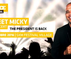 SWEET MICKY : le président est de retour pour un concert exclusif!