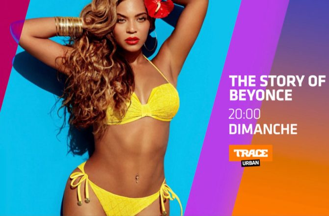 the-story-of-beyonce-docu-trace-urban-2018